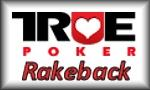 true poker rakeback button